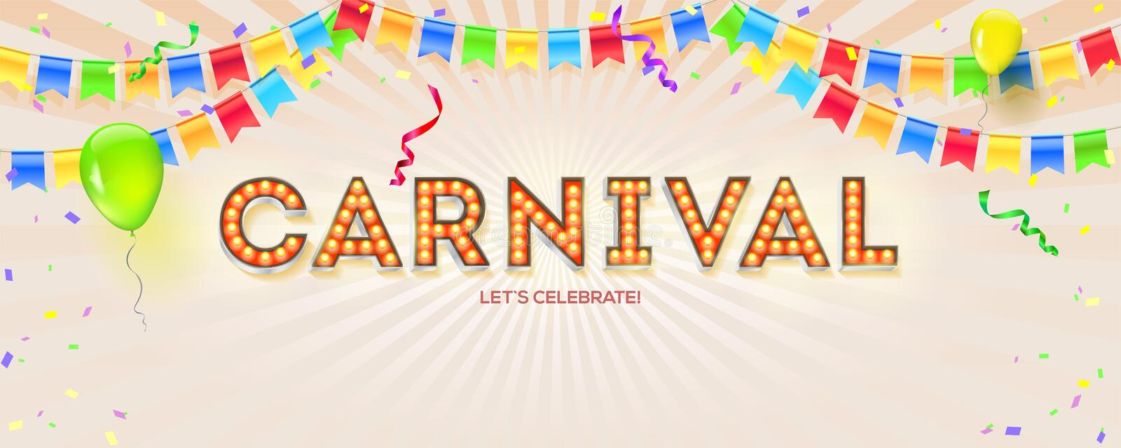 Carnival card. Volumetric retro font with light bulbs. Banner with streamers, confetti and garlands of multi colored stock illustration