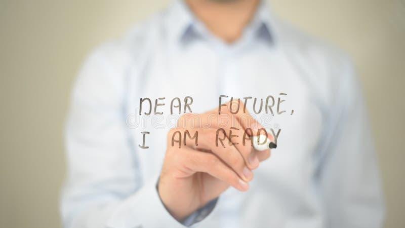 Caro Future, sono pronto, scrittura dell'uomo sullo schermo trasparente immagine stock libera da diritti