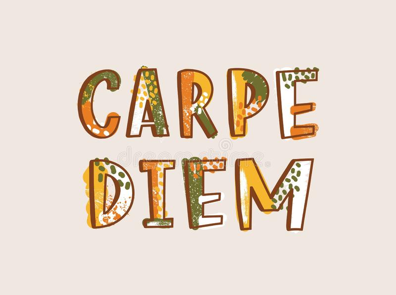 Carpe Diem latin phrase written with decorative calligraphic font. Cool motivational slogan or inspirational quote. Isolated on light background. Creative stock illustration