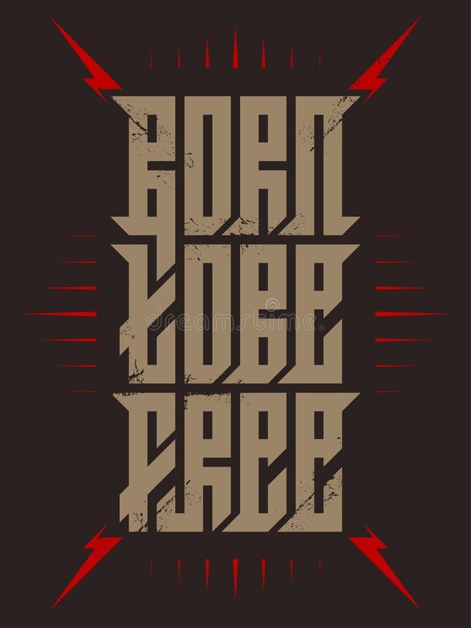 Carregado estar livre - caligrafia moderna Rotulação para a impressão de tela de seda etiqueta Cópia para o t-shirt ilustração do vetor