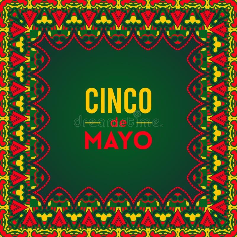 Cartão bonito, convite para o festival de Cinco de Mayo Conceito de projeto para o feriado mexicano da festa com quadro ornamenta ilustração royalty free