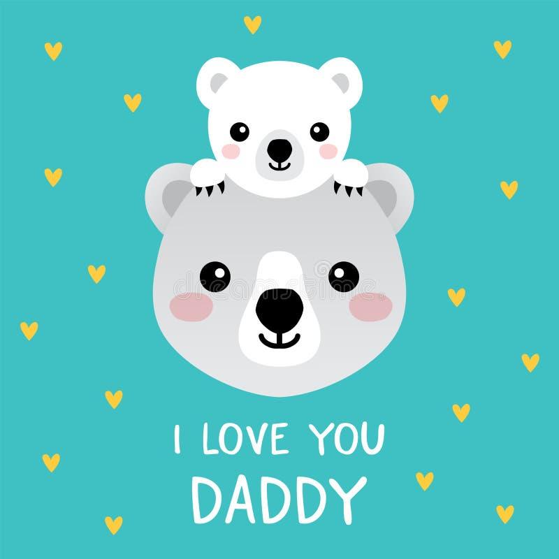 Cartão bonito do dia de pais com o paizinho dos ursos polares eu te amo ilustração do vetor