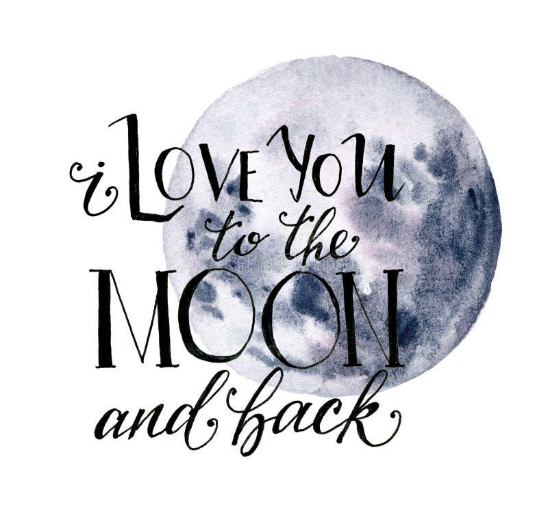 Cartão da lua da aquarela para o dia de Valentim Lua azul tirada mão e eu te amo à lua e para trás à rotulação isoladas sobre ilustração do vetor