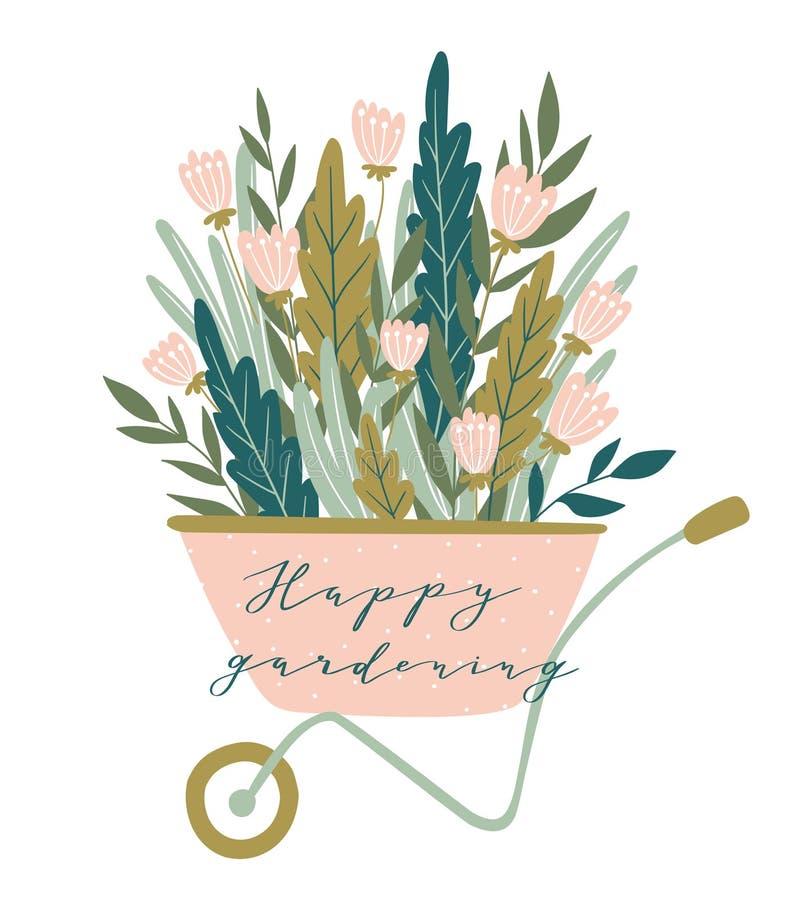 Cartão da mola com rotulação - jardinagem feliz Wheelbarrow com flores Ilustração do vetor ilustração stock