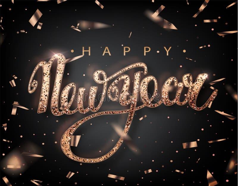 Cartão da rotulação do ano novo feliz para o feriado Quedas dos confetes de Rose Golden Caligrafia que rotula o ano novo Vetor Il ilustração royalty free