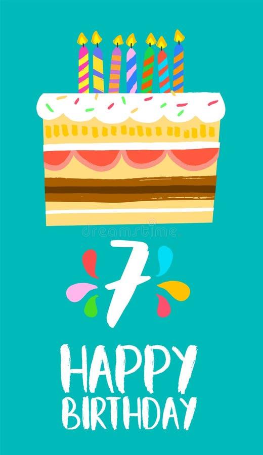 Cartão do bolo do feliz aniversario para o partido 7 de sete anos ilustração do vetor