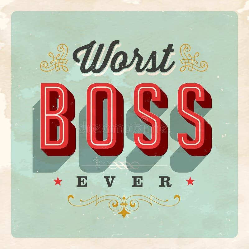 Cartão do estilo do vintage - o chefe o mais mau Ever ilustração stock
