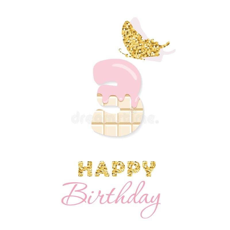 Cartão do feliz aniversario com chocolate número 3 e borboleta do brilho Três anos de aniversário da menina Minimalista na moda ilustração do vetor