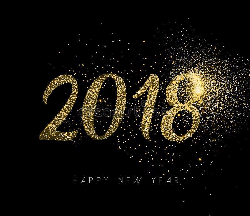 Cartão 2018 do feriado da poeira do brilho do ouro do ano novo feliz ilustração royalty free