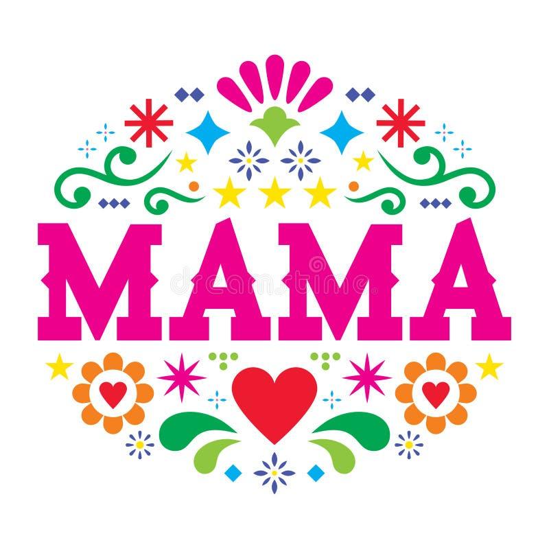 Cartão do vetor do dia de mãe, teste padrão mexicano da mamãe da arte popular com flores, corações e formas abstratas ilustração stock