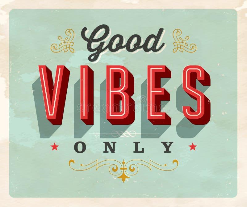 Cartão inspirado do estilo do vintage - boas vibrações somente ilustração stock