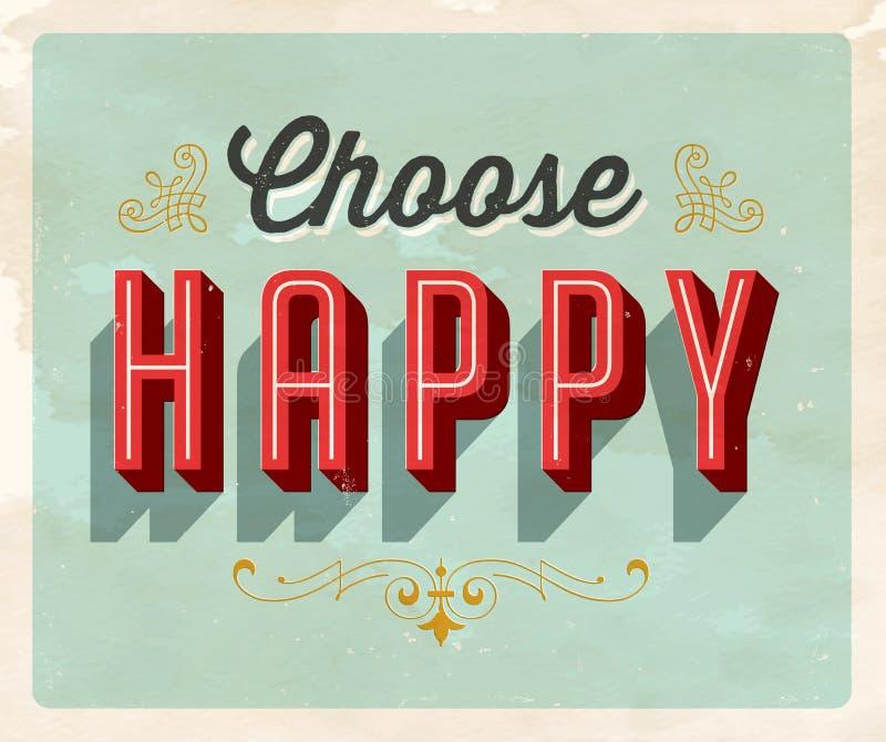 Cartão inspirado do estilo do vintage - escolha feliz ilustração royalty free