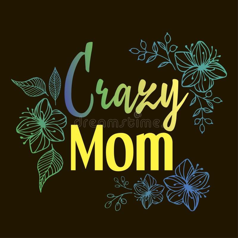 Cartão louco do dia de mãe da mamã ilustração royalty free