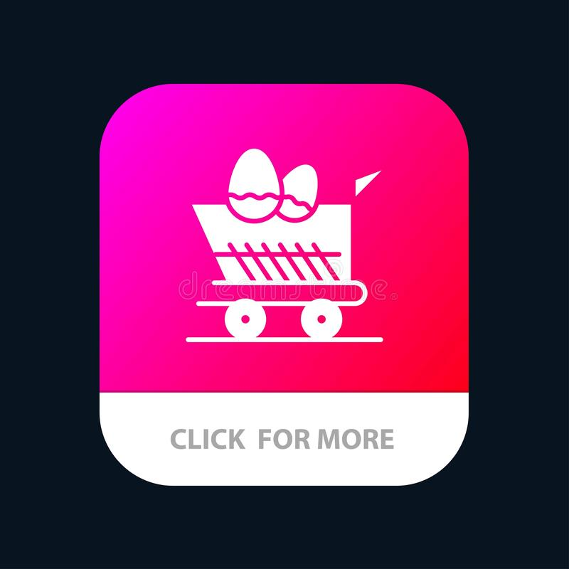 Cart, Trolley, Easter, Shopping Mobile App Button. Android and IOS Glyph Version royalty free illustration