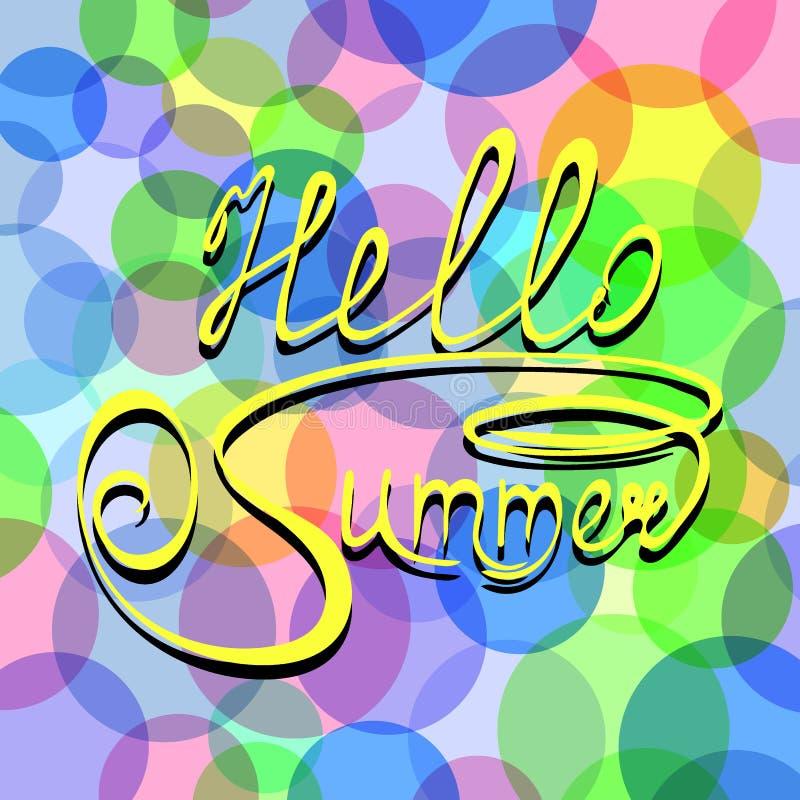Carta da parati con l'iscrizione dell'estate con lettere di ciao Illustrazione di vettore su fondo astratto dei cerchi colorati e illustrazione di stock