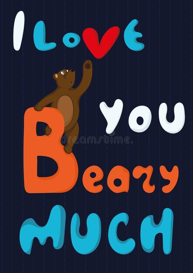 Carta di giorno del ` s del biglietto di S. Valentino con la citazione ti amo Beary molto illustrazione di stock