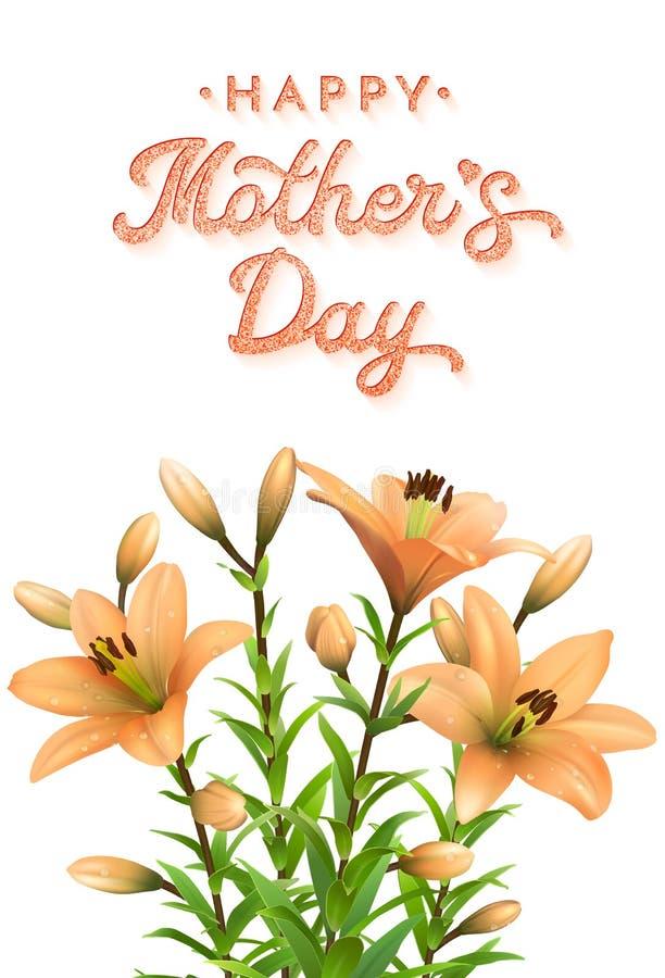 Carta di giorno di madri con i gigli e l'iscrizione arancio illustrazione di stock