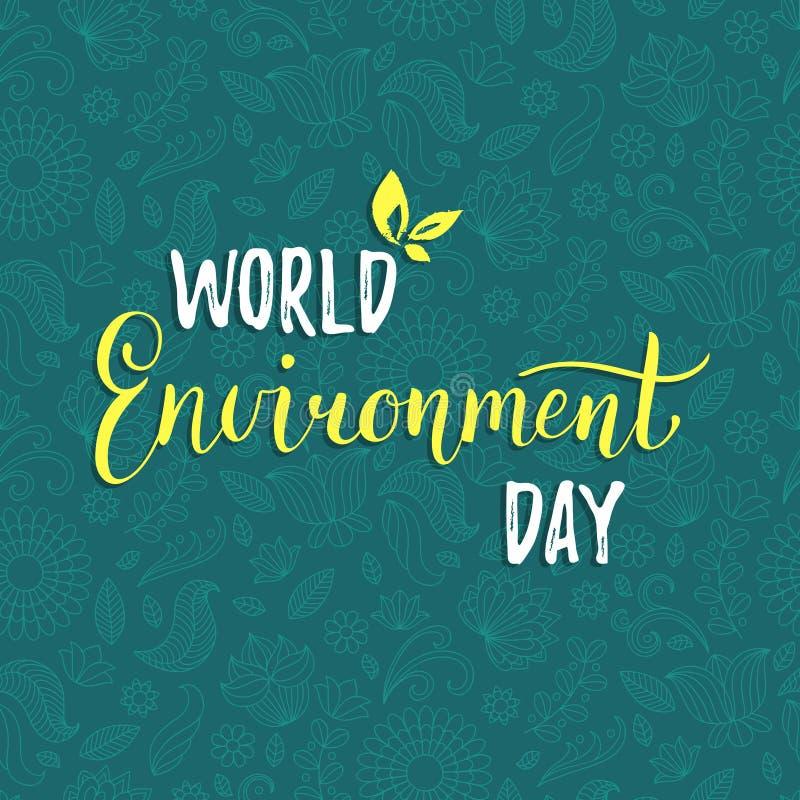 Carta di vettore di Giornata mondiale dell'ambiente sul fondo floreale del modello Concetto di progetto dell'iscrizione della man illustrazione di stock