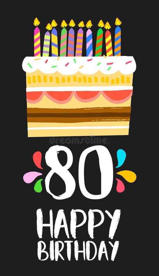 Carta felice della torta di compleanno per 80 un partito da ottanta anni illustrazione vettoriale