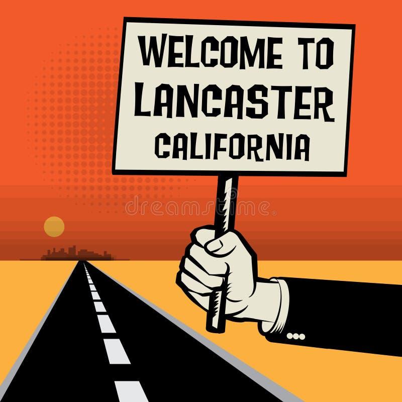 Cartaz à disposição, boa vinda do texto a Lancaster, Califórnia ilustração stock