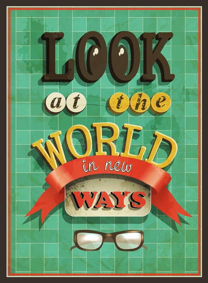 Cartaz antiquado - olhe o mundo em maneiras novas ilustração stock