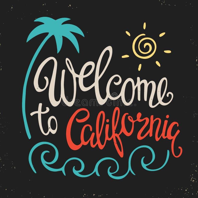 Cartaz da rotulação da mão com a boa vinda da inscrição a Califórnia ilustração royalty free