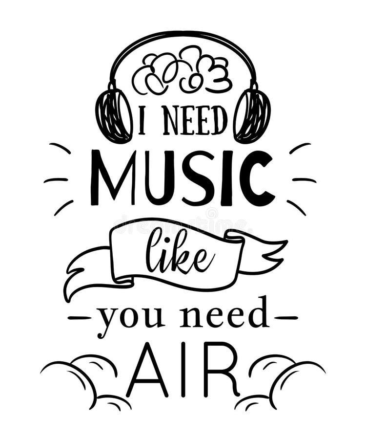 Cartaz da tipografia com elementos tirados mão Eu preciso a música como você preciso o ar Citações inspiradas ilustração royalty free