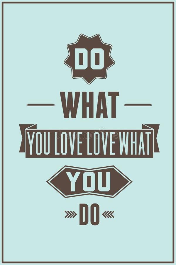 Cartaz das citações do trabalho Faça o que você ama o amor o que você faz ilustração royalty free