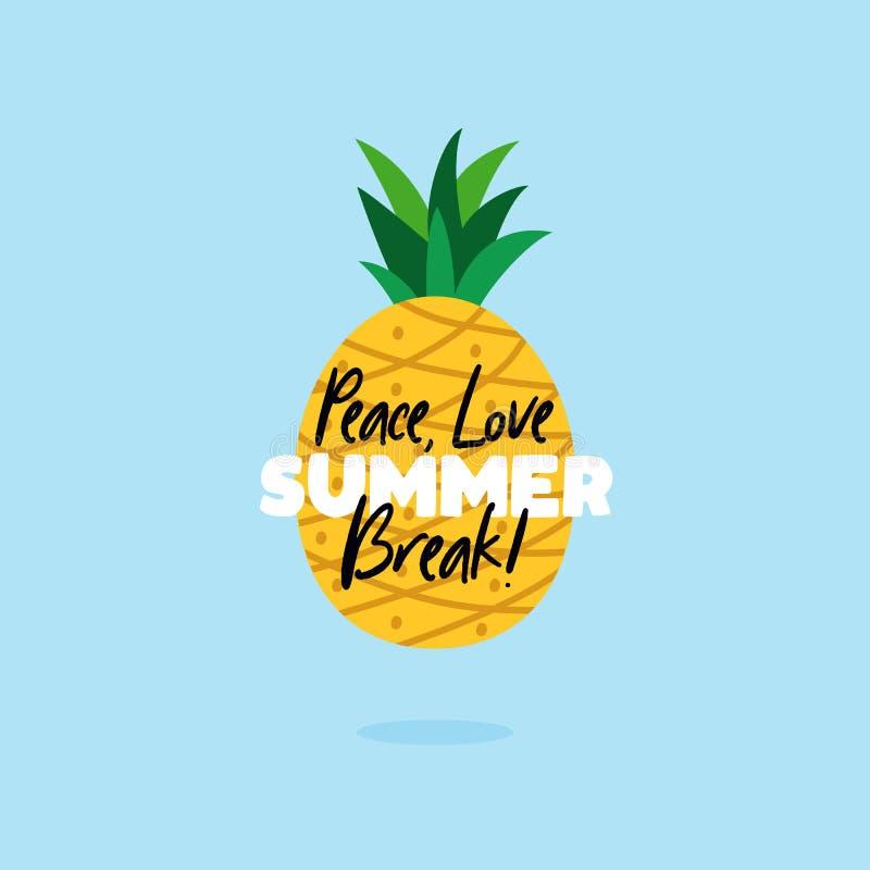Cartaz do texto das citações da ruptura de verão do amor da paz com fundo do abacaxi para a ilustração do vetor do fruto tropical ilustração do vetor