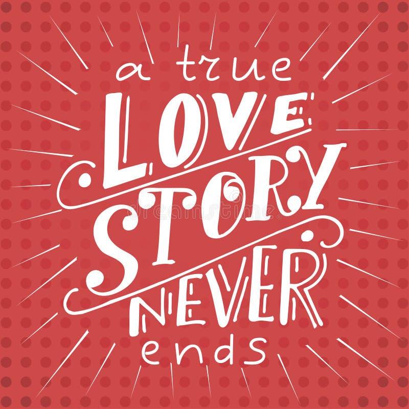 Cartaz do vetor com citações doces Rotulação tirada mão para o projeto de cartão fundo romântico Uma história de amor verdadeira  ilustração royalty free