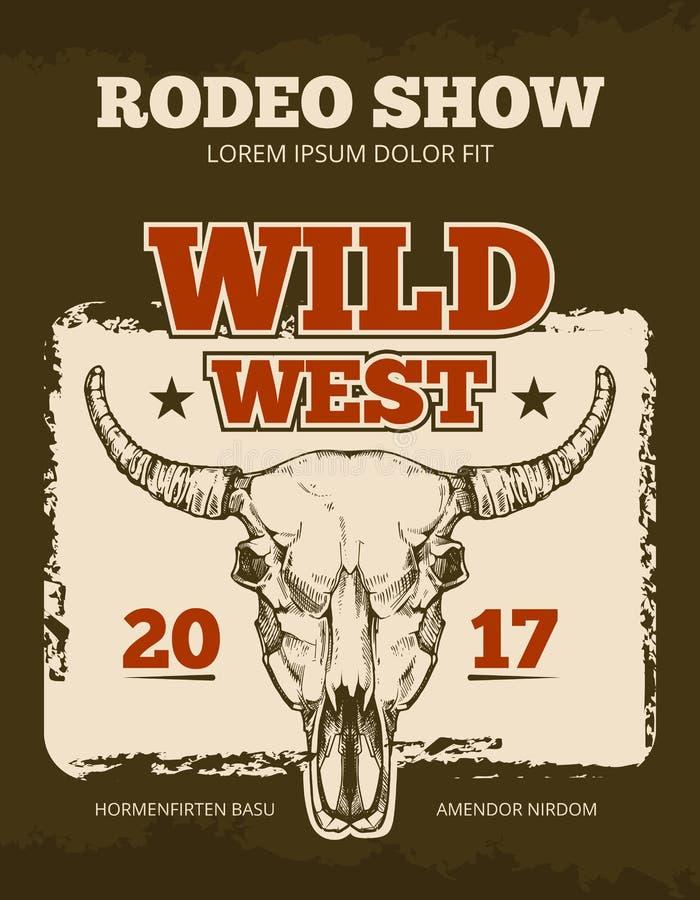 Cartaz do vetor do evento da mostra do rodeio do vaqueiro do vintage com o crânio selvagem do touro ilustração royalty free