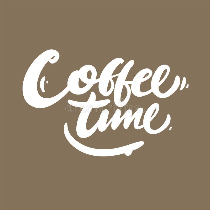 Cartaz do vetor do tempo do café Rotulação tirada mão isolada no ackground ilustração do vetor