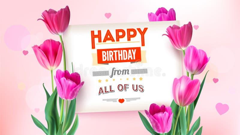 Cartaz floral do feliz aniversario com projeto de rotulação Fundo do aniversário com flores das tulipas Projeto da tipografia do  ilustração stock