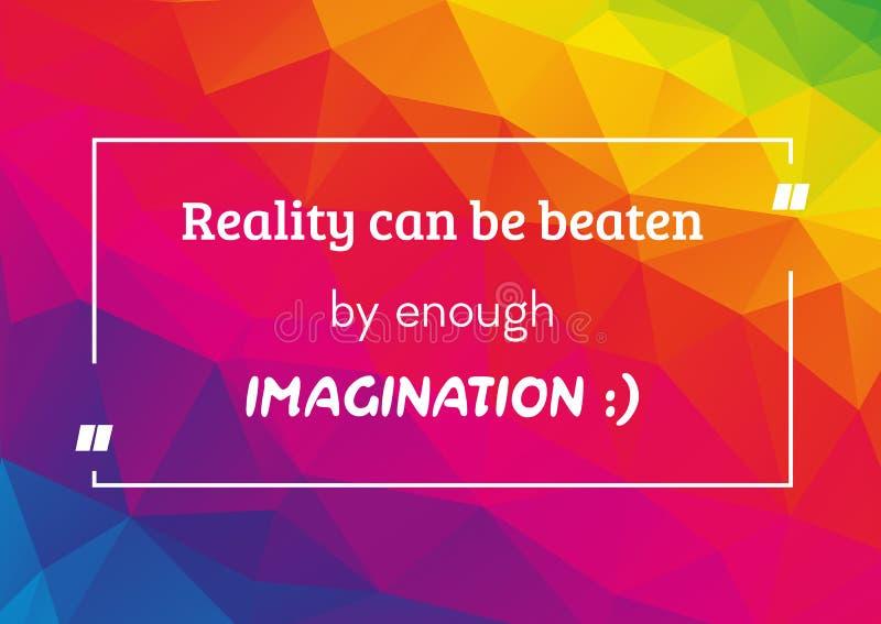 Cartaz inspirador com citações sobre a realidade e a imaginação ilustração royalty free