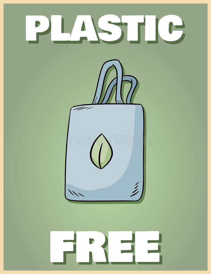 Cartaz livre plástico Traga seu pr?prio saco Frase inspirador Produto ecol?gico e do zero-desperd?cio Vai a vida verde foto de stock