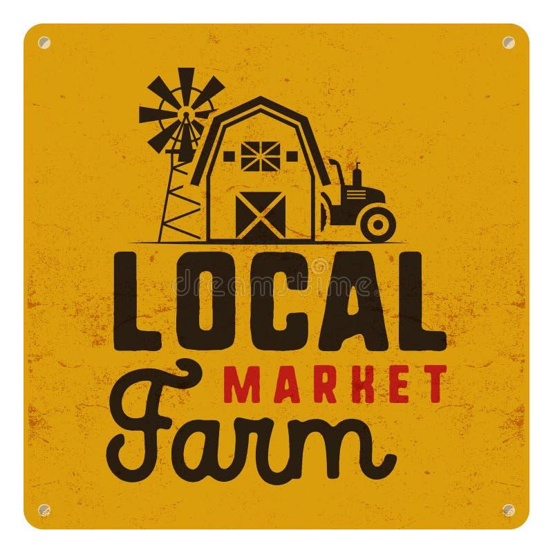 Cartaz local do mercado da exploração agrícola Projeto retro Símbolos do fazendeiro e elementos incluídos - trator, moinho de ven ilustração stock