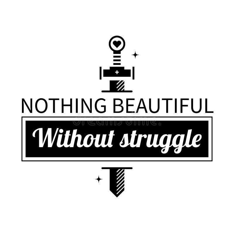Cartaz tipográfico com aforismo nada bonito sem esforço ilustração stock