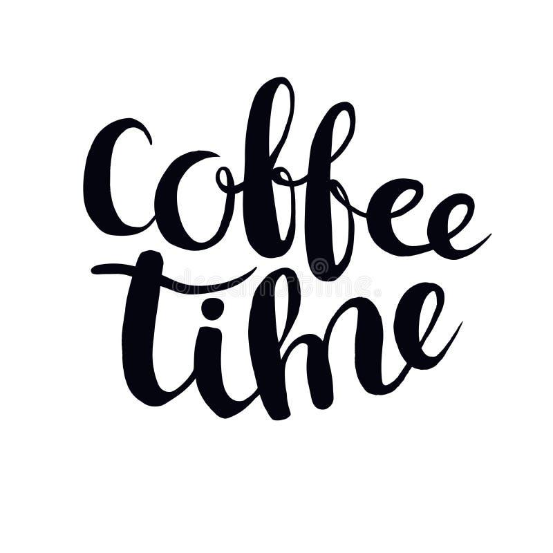 Cartaz tirado mão da tipografia do tempo do café ilustração do vetor