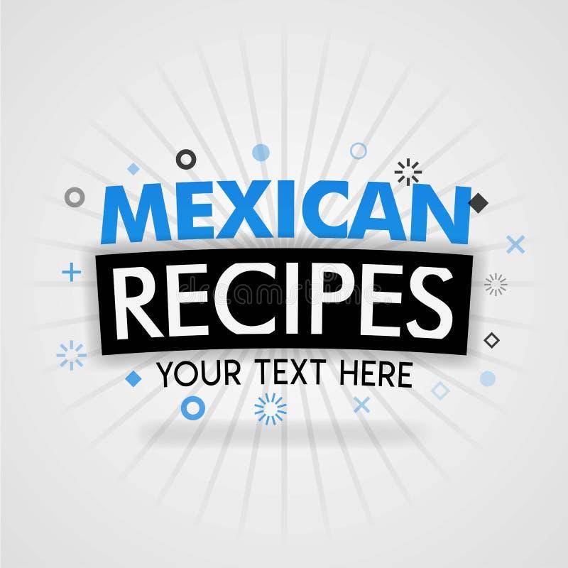 Cartazes para as receitas mexicanas tradicionais que incluem receitas da refeição e receitas da sobremesa ilustração do vetor