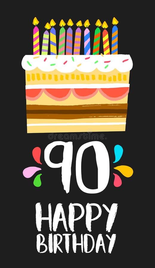 Carte de gâteau de joyeux anniversaire pour 90 quatre-vingt-dix parties d'an illustration libre de droits