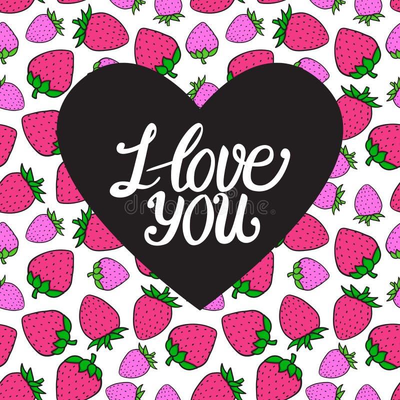 Carte de jour de Valentines Je t'aime inscription sur le coeur foncé Baie rose douce de fraise Illustration tirée par la main de  illustration de vecteur