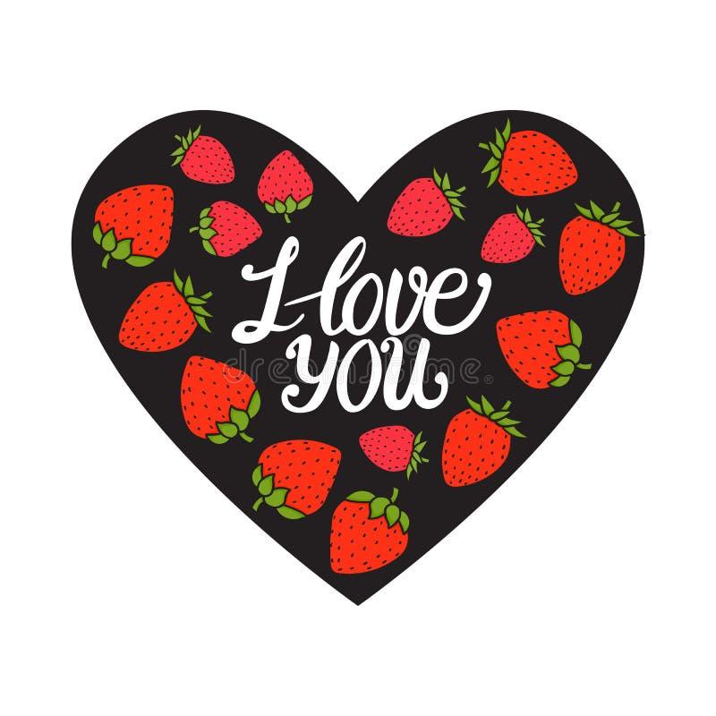 Carte de jour de Valentines Je t'aime marquant avec des lettres Coeur noir avec la baie rouge douce de fraise Illustration tirée  illustration de vecteur