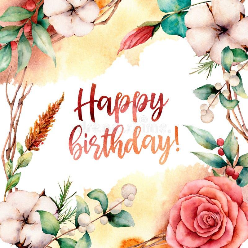 Carte de joyeux anniversaire d'aquarelle avec des fleurs Frontière, coton, branche, éclaboussure, baies et feuilles peints à la m illustration libre de droits
