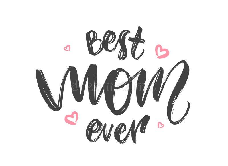 Carte de voeux avec le lettrage manuscrit de la meilleure maman jamais et des coeurs roses Jour de mères heureux illustration stock