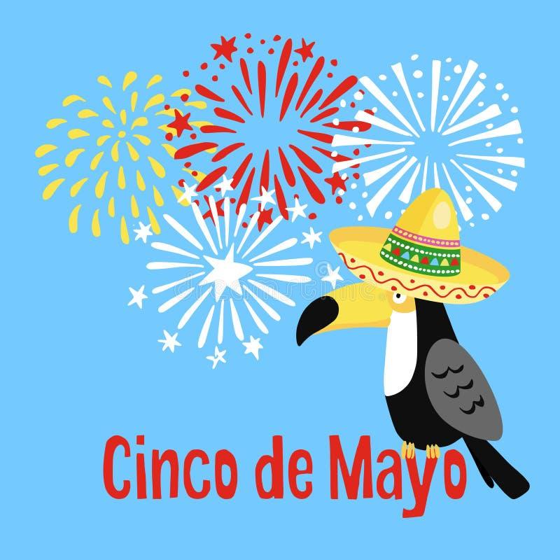 Carte de voeux de Cinco de Mayo de Mexicain, invitation de partie Oiseau de toucan avec le chapeau de sombrero et les feux d'arti illustration de vecteur
