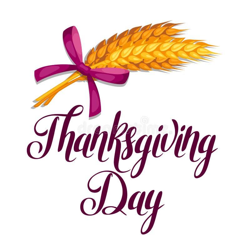 Carte de voeux de jour de thanksgiving Fond avec des oreilles de blé illustration de vecteur