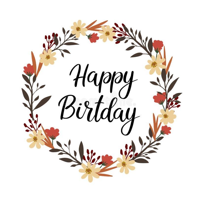 Carte de voeux de lettrage de main de joyeux anniversaire calligraphie de vecteur Guirlande florale illustration libre de droits