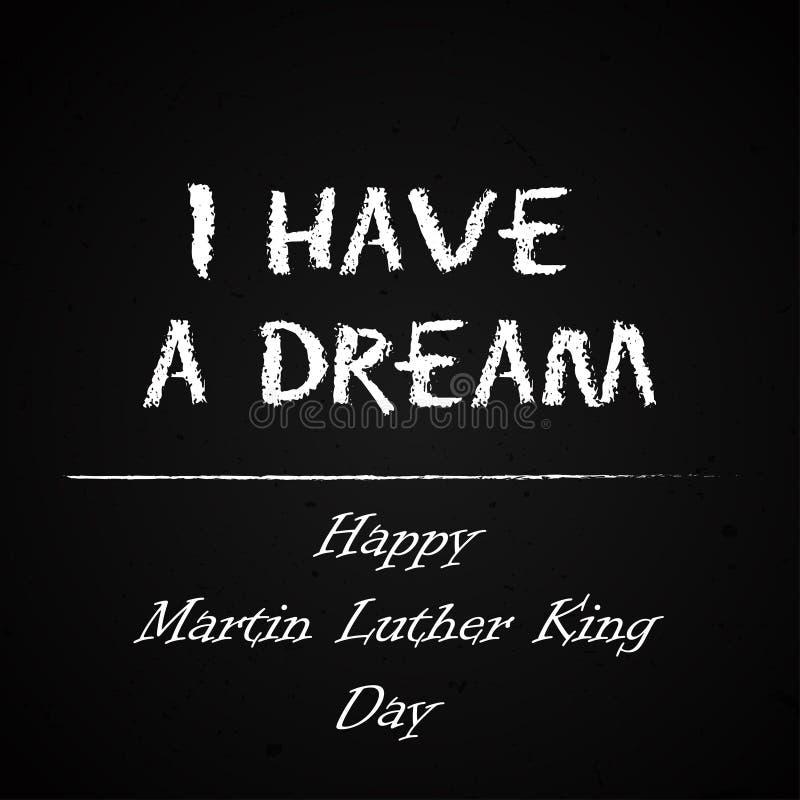 Carte de voeux gratuite heureuse de typographie de Martin Luther King Day sur le fond de tableau J'ai un rêve Vecteur tiré par la illustration stock