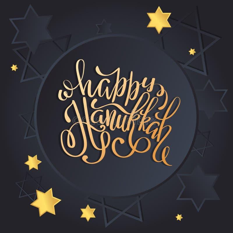 Carte de voeux heureuse de Hanoucca d'affiche avec les étoiles juives d'or Calligraphie d'or marquant avec des lettres sur le fon illustration libre de droits