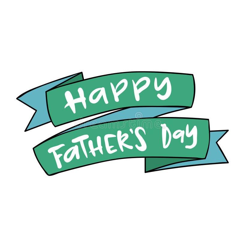 Carte de voeux heureuse de lettrage de jour de pères illustration de vecteur